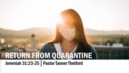 Return from Quarantine