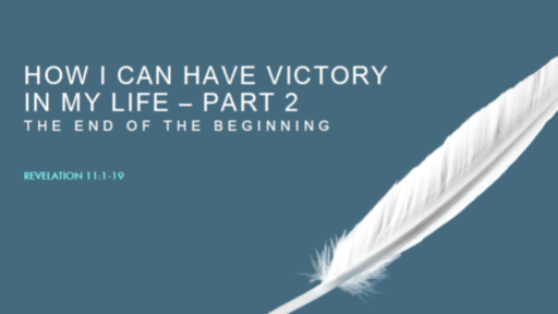 How I Can Have Victory in My Life - Part 2