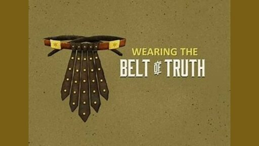 """Armour of God study- """"Belt of Truth"""" biblestudy"""