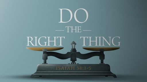Do The Right Thing - Right to Life