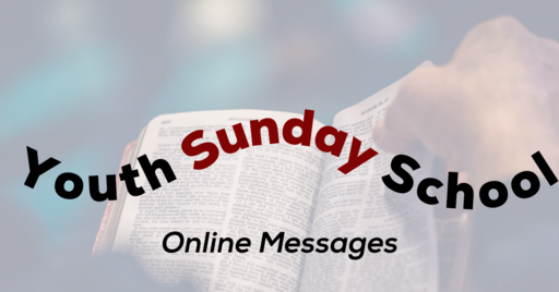 Trust Him - Youth Sunday School - 6/14/20