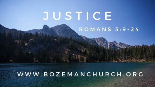 Righteousness = Justice: Romans 3:9-24.