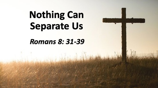Nothing Can Separate Us