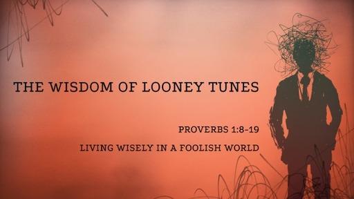 The Wisdom of Looney Tunes