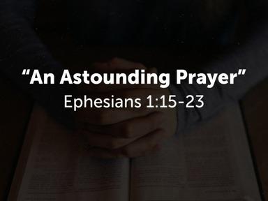 """An Astounding Prayer"""