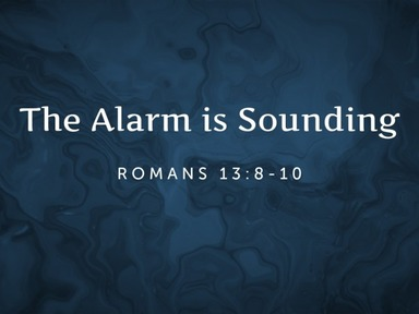 The Alarm is Sounding