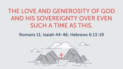 The Love and Generosity of God and His Sovereignty Over Even Such  Time As This