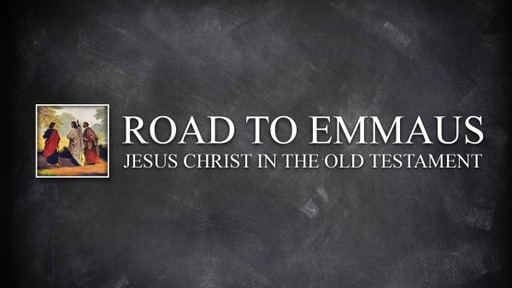 The Road to Emmaus Series