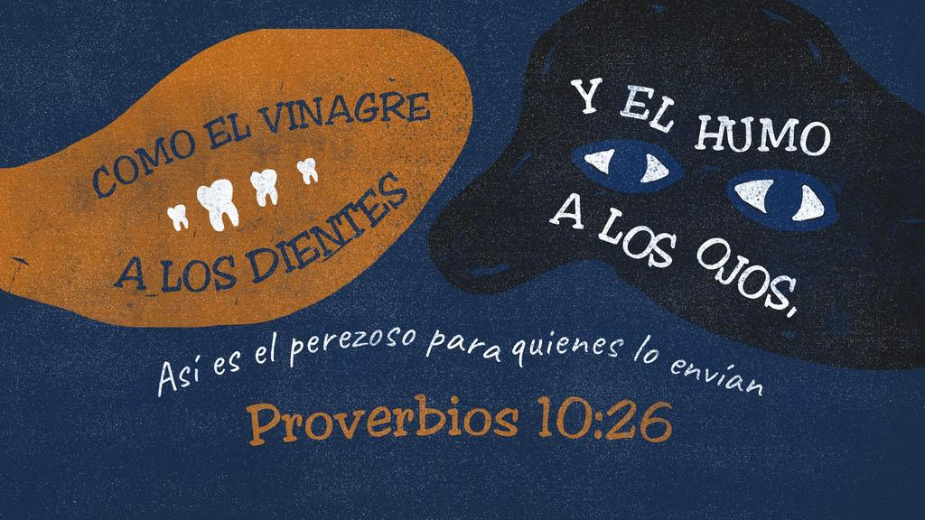 Proverbios 10.26 large preview