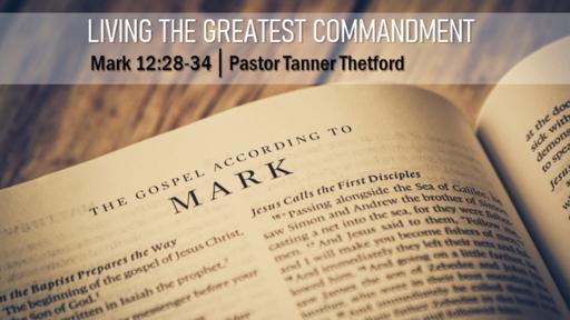 Living the Greatest Commandment