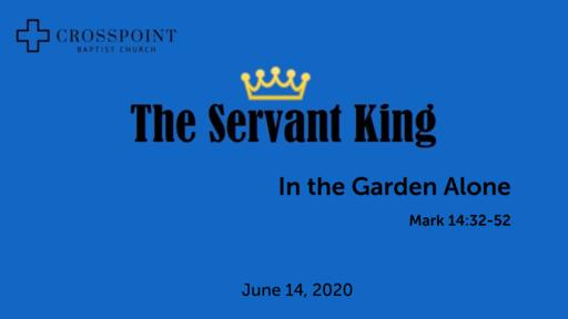 24 In the Garden Alone (06-14-20)