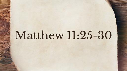 Matthew 11:25-30
