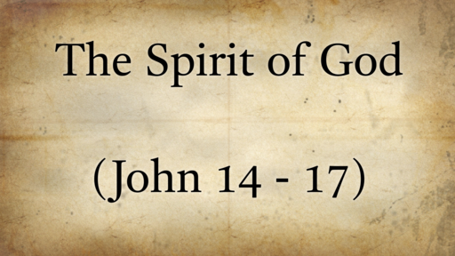The Presence and Power of the Spirit of God