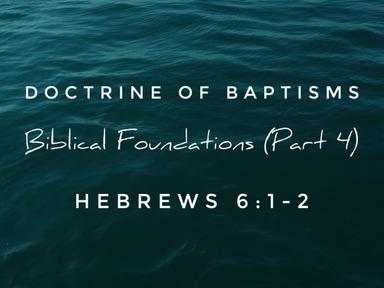 Biblical Foundations (Part 4)