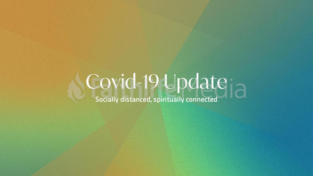 Church Name COVID 19 Update 16x9 2a41f3fb 4170 40ee a8a8 1fbb4dda1198  preview