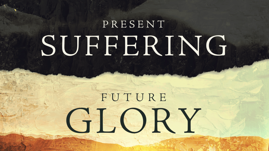 Present Suffering Future Glory large preview
