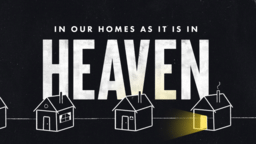 In Our Home As It Is In Heaven  PowerPoint image 1