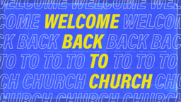 Welcome Back To Church Outline  PowerPoint image 1