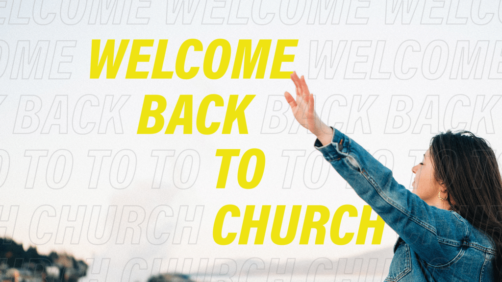 Welcome Back To Church Prayer large preview