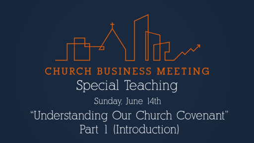 Church Covenant: Introduction