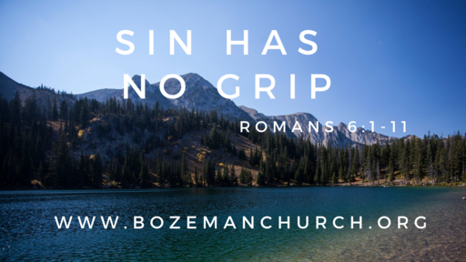 Sin Has no Grip!