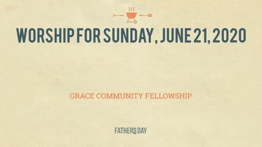 Worship for Sunday, June 21, 2020