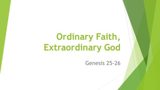 Ordinary Faith, Extraordinary God