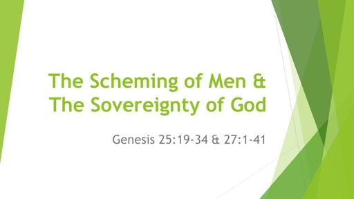 The Scheming of Men and the Sovereignty of God