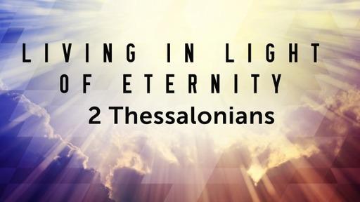 Living In The Light Of eternity