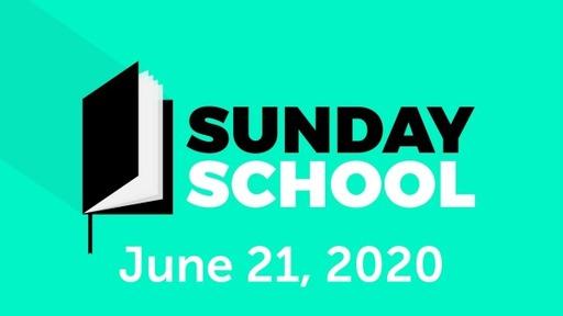 2020.06.21 Sunday School (restored 6/19/2020)