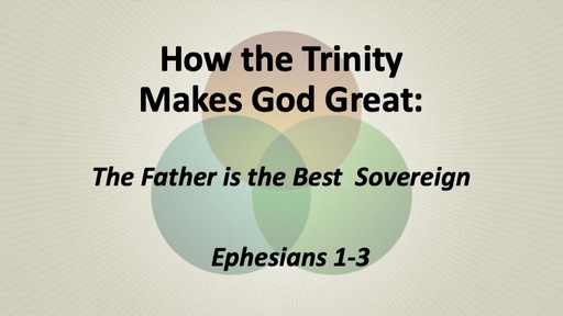 The Father is the Best Sovereign