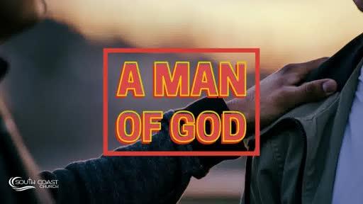 A Man Of God Craig Kruse 6.21.20