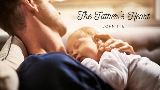 The Father's Heart