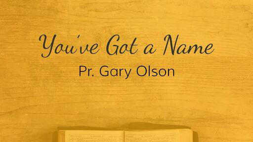 You've Got a Name