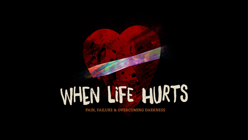 When Life Hurts:  Relationships