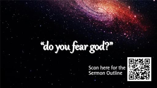 Do You Fear God?