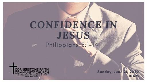 June 21, 2020 - Phillipians: Confidence in Jesus