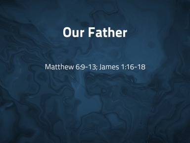 2020.06.21a Our Father
