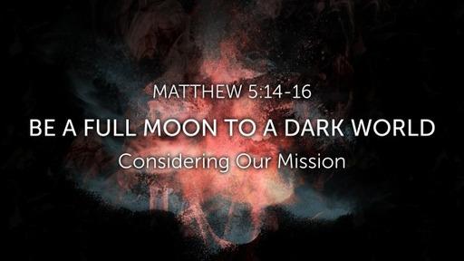 Matthew 5: 14-16