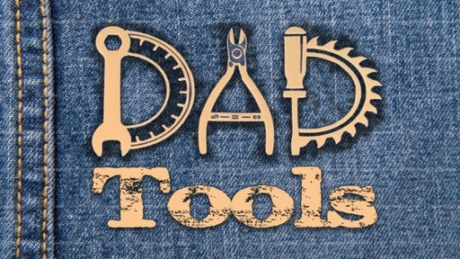 Father's Day , Dads Tools // Pastor  David Spiegel
