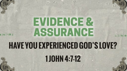 Have you experienced God's love?