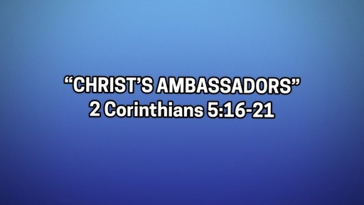 Christ's Ambassadors-June 21, 2020