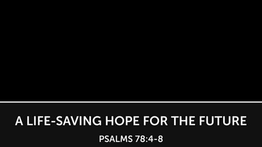 A Life-Saving Hope For the Future