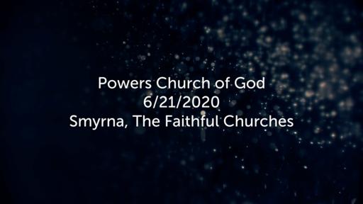 Smyrna, The Faithful Church - 6/21/2020
