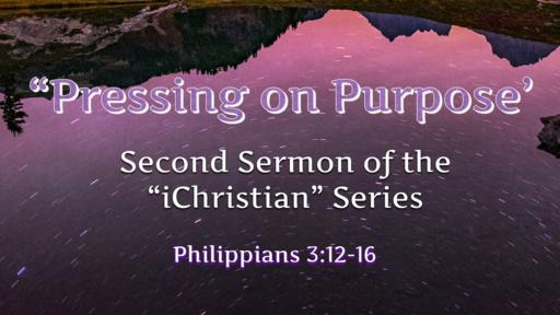 Pressing on Purpose