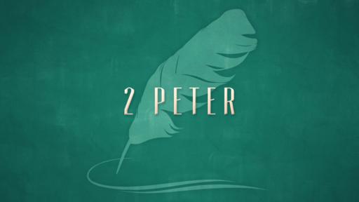 #15 - 2 Peter 1 10-11   Video