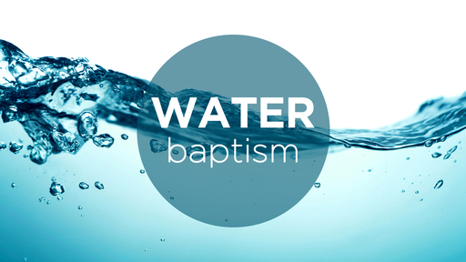 """Water Baptism"""