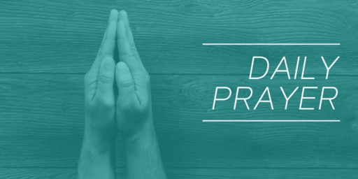 Daily Prayer - Friday 26th June 2020