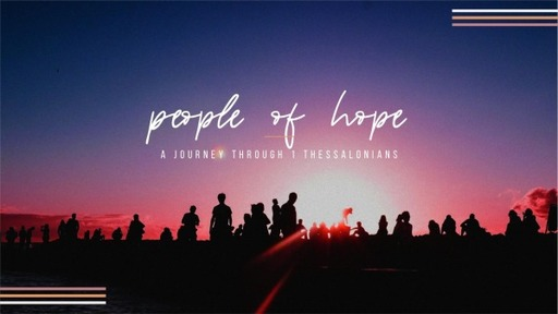 People of Hope-1 Thessalonians