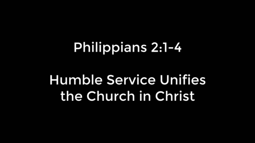 Humble Service Unifies the Church in Christ